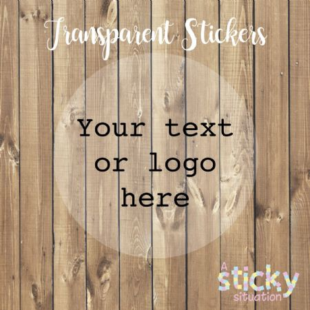 Personalised Custom Transparent Stickers - We print your design